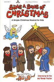 sing a song of christmas a simple christmas musical for kids
