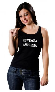 Camiseta Anorexia - Nossa Camisa