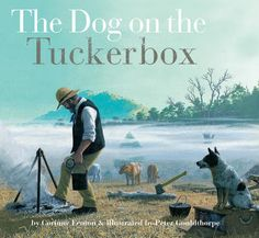 Buy The Dog on the Tuckerbox by Corinne Fenton at Mighty Ape NZ. The Dog on the Tuckerbox is the story of Lady and her master Bill. It is the story of Australia's pioneers; the bullockies who worked the rough tracks. History Activities, Teaching History, Book Activities, History Education, Books Australia, Australian Authors, Dog Books, Primary Education, Book Week