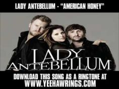 """American Honey"" by Lady Antebellum"