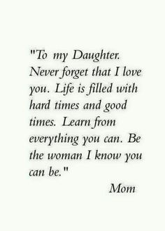 "Looking for the best mother and daughter quotes? Love your mom? Check out our collection of the best quotes and sayings below. Top Mother Daughter Quotes ""A mother is a daughter's best friend."" ""A mother's treasure Mother Daughter Quotes, I Love My Daughter, My Beautiful Daughter, Quotes About Daughters, Mother Quotes, Mothers Love Quotes, Missing My Daughter Quotes, My Baby Girl Quotes, Quotes About Parents"