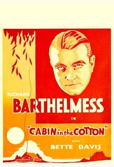 CARTELES DEL CINEMA: ESCLAVOS DE LA TIERRA (The Cabin in the Cotton, 1932), de Michael Curtiz: cartel estadounidense