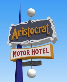 Aristocrat Motor Hotel ~ Neat Neon Sign. The aristocracy of Mobile Home Parks lol.
