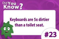 Did you know keyboards are dirtier than a toilet seat? Facts For Kids, Fun Facts, Hand Hygiene Posters, Charting For Nurses, Infection Control Nursing, Hand Washing Poster, Workplace Wellness, Dialysis, Control Unit