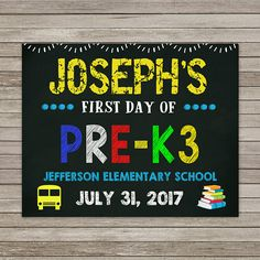 First Day of Pre K 3 Chalkboard First Day of School