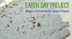 Earth Day Project: Making Homemade Seed Paper - Pre-K Pages - Celebrate Earth Day by recycling paper into homemade seed paper (that can even be planted! for pr - Earth Day Preschool Activities, Seeds Preschool, Preschool Projects, Free Preschool, Preschool Ideas, Kid Crafts, Teaching Ideas, Earth Day Projects, Earth Day Crafts