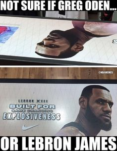 RT @NBAMemes: Greg Oden or LeBron James?  - http://nbafunnymeme.com/nba-funny-memes/rt-nbamemes-greg-oden-or-lebron-james-%f0%9f%98%b2