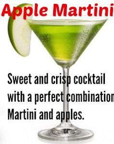 Apple Martini Sweet and crisp cocktail with a perfect combination Martini and apples.