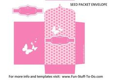 Seed Packet Envelope Pink: Here's a seed packet envelope template in three different polka dot colors, with little butterflies. Another free printable with love and light from us