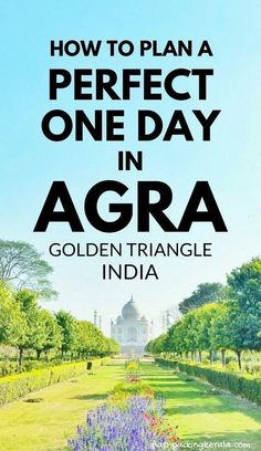 Best places to visit in Agra in one day itinerary. How to plan a perfect one day in Agra. Best things to do in Agra beyond Taj Mahal. Backpacking Golden Triangle, North India itinerary travel planning tips. Kerala Travel, India Travel Guide, Asia Travel, Jaipur Travel, Croatia Travel, Hawaii Travel, Italy Travel, Goa India, North India