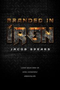 Branded In Iron - Action Typography Book Cover For Sale at Beetiful Book Covers