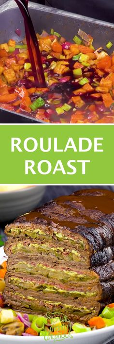 This Roulade Roast makes a hearty midday meal