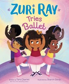 From New York Times bestselling author Tami Charles and rising star illustrator Sharon Sordo comes the first book in a charming picture book series about a fun, spunky girl with a huge heart! Perfect for fans of Fancy Nancy and Fresh Princess, Zuri Ray Tries Ballet encourages kids to follow their hearts and stay true to themselves!