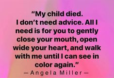 October is month. Grief Quotes Child, My Daughter Quotes, Grief Poems, My Children Quotes, Quotes For Kids, Me Quotes, To My Daughter, A Bed For My Heart, The Love I Lost