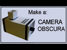 free tutorial templates How to Make a Camera Obscura