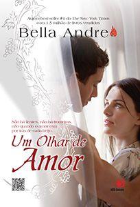 http://dicalivros.blogspot.com.br/2013/02/resenha-um-olhar-de-amor-bella-andre.html