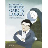 Palabras de Federico Garcia Lorca (Spanish Edition)Jul 30, 2012 by Concha Lopez Narvaez and Anaya 9788467828764 [01/15]