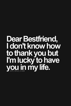 Dear best friend, thanks for visiting my home for my birthday and making it the best. My Bff > Your Bff. Dear Best Friend, Bestest Friend, My Best Friend Quotes, Thank You Quotes For Friends, Best Friend Quotes Meaningful, Best Friend Quotes Instagram, Real Friends, Thanks Friend Quotes, Words For Friends