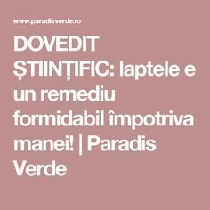 DOVEDIT ȘTIINȚIFIC: laptele e un remediu formidabil împotriva manei! | Paradis Verde Garden Pool, Permaculture, Paradis, Home And Garden, Gardening, Cottages, Pools, Shake, Solar