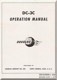 Douglas DC-3 C  Aircraft Operational Manual  , 1946 Revision 1947