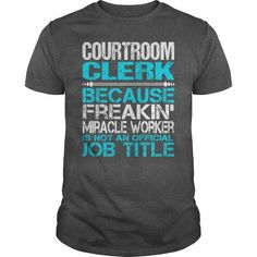 Awesome Tee For Courtroom Clerk T Shirts, Hoodie Sweatshirts