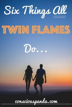 6 Things All Twin Flames Do