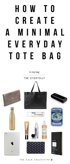 What's Inside My Simple Everyday Tote? - The Calm Collective