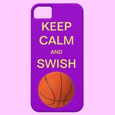 KEEP CALM AND SWISH BASKETBALL iPhone 5 Case