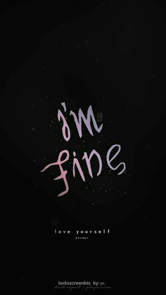 Best bts wallpaper iphone lyrics im fine ideas Bts Lockscreen, Wallpaper Lockscreen, Bts Lyrics Quotes, Bts Qoutes, Quotes Quotes, Bts Wallpaper Lyrics, Wallpaper Quotes, Bts Backgrounds, Bts Love Yourself