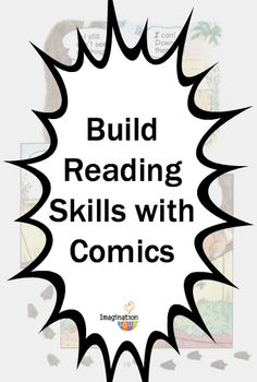 Building Reading Skills Through the Language of Comics