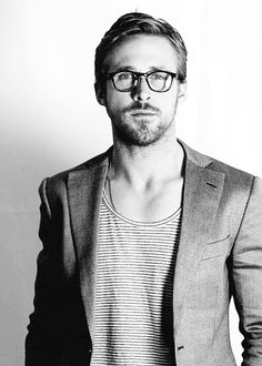 Ryan Gosling- I love him. I really do.