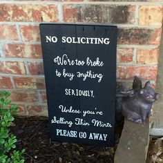 No soliciting, were too broke to buy anything, seriously unless you're selling thin mints, please go away reclaimed wood yard sign from Texas Rustic Wood Decor #texasrusticwooddecor #nosolciting #yardsigns #thinmints #goaway