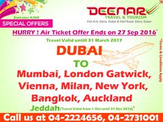 Deenar Travel and Tourism: Dubai to Mumbai, London Gatwick, New York, Vienna,...