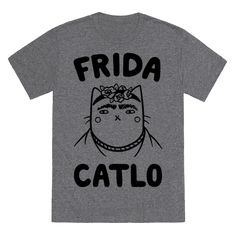 "Frida Catlo - This punny art history inspired cat shirt reads, ""Frida Catlo"" and is a perfect shirt for any art history and cat lover alike! Show off your funny side in this classical painter tee! ✳APPRENDRE LA PEINTURE FACILEMENT ET L'ART✳"