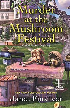 Murder at the Mushroom Festival by Janet Finsilver https://www.amazon.com/dp/1516104234/ref=cm_sw_r_pi_dp_U_x_A8h2Ab1NHS4YV