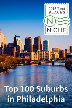 Check out our list of the Top 100 Suburbs in #Philadelphia. See if your suburb made the list at https://local.niche.com/rankings/suburbs/best-suburbs/m/philadelphia-metro-area/