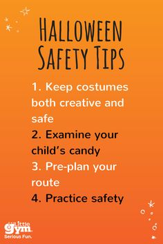 Halloween is an exciting time for kids and adults. To help ensure this holiday is safe and FUN, having a game plan for trick-or-treating is critical. Check out these safety tips from The Little Gym to make this the BEST Halloween yet!