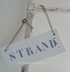Strand wit | Tekstborden | Esmee Styling Www.esmee-styling.nl