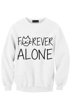 Forever Alone Meow Sweatshirt | Yotta Kilo