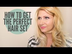 How To Get The Perfect Hair Set - YouTube