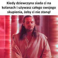 To wymaga pełnego skupienia Polish Memes, I Love Anime, Wtf Funny, Best Memes, Fun Facts, Haha, Star Wars, Fan Art, Humor