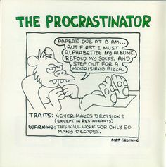 The procratinator