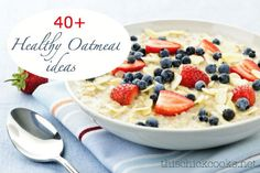 Healthy Things to Add to Oatmeal {40 Fun Oatmeal Toppings} | This Chick Cooks