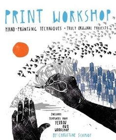 "Founder of San Francisco, CA design studio Yellow Owl Workshop, crafty woman Christine Schmidt knows her print-making. Her new book, ""Print Workshop: Hand Printing Techniques and Truly Origin…"