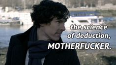 Because we all know that's what Sherlock's really thinking. (Excuse the language, but I had to pin it!)