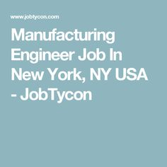 1000 ideas about manufacturing engineering jobs on