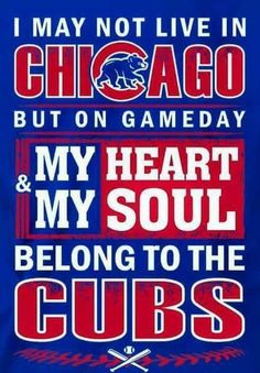 Chicago Cubs Fans, Chicago Cubs Baseball, Baseball Signs, Baseball Quotes, Baseball Stuff, Chicago Bears, Chicago Cubs Wallpaper, Chicago Cubs Pictures, Cubs Room