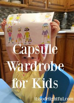 This Kid Capsule wardrobe planner has a free printable and suggestions for how to organize your thinking around kid clothes!