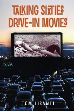 TALKING SIXTIES DRIVE-IN MOVIES A collection of profiles, interviews, and tributes about actors and films popular with the drive-in movie crowd during the sixties. Interviewees include Arlene Charles, Nancy Czar, Gail Gerber, Christopher Riordan, Irene Tsu, Bobbi Shaw, Steven Rogers, Jan Watson, Diane Bond, Nicoletta Machiavelli, Mimsy Farmer, and Valerie Starrett. Some chapters center on one movie or genre while others are career profiles with a main focus on one or two drive-in movies.