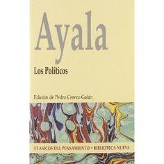 Los políticos / Francisco Ayala